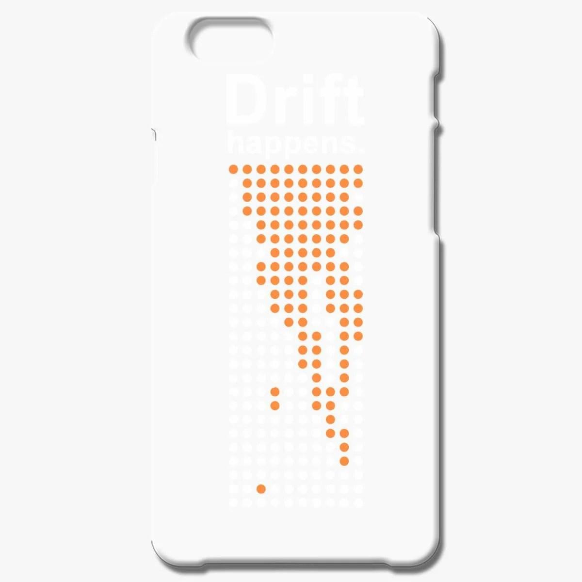 Drift Happens Iphone 6 6s Plus Case
