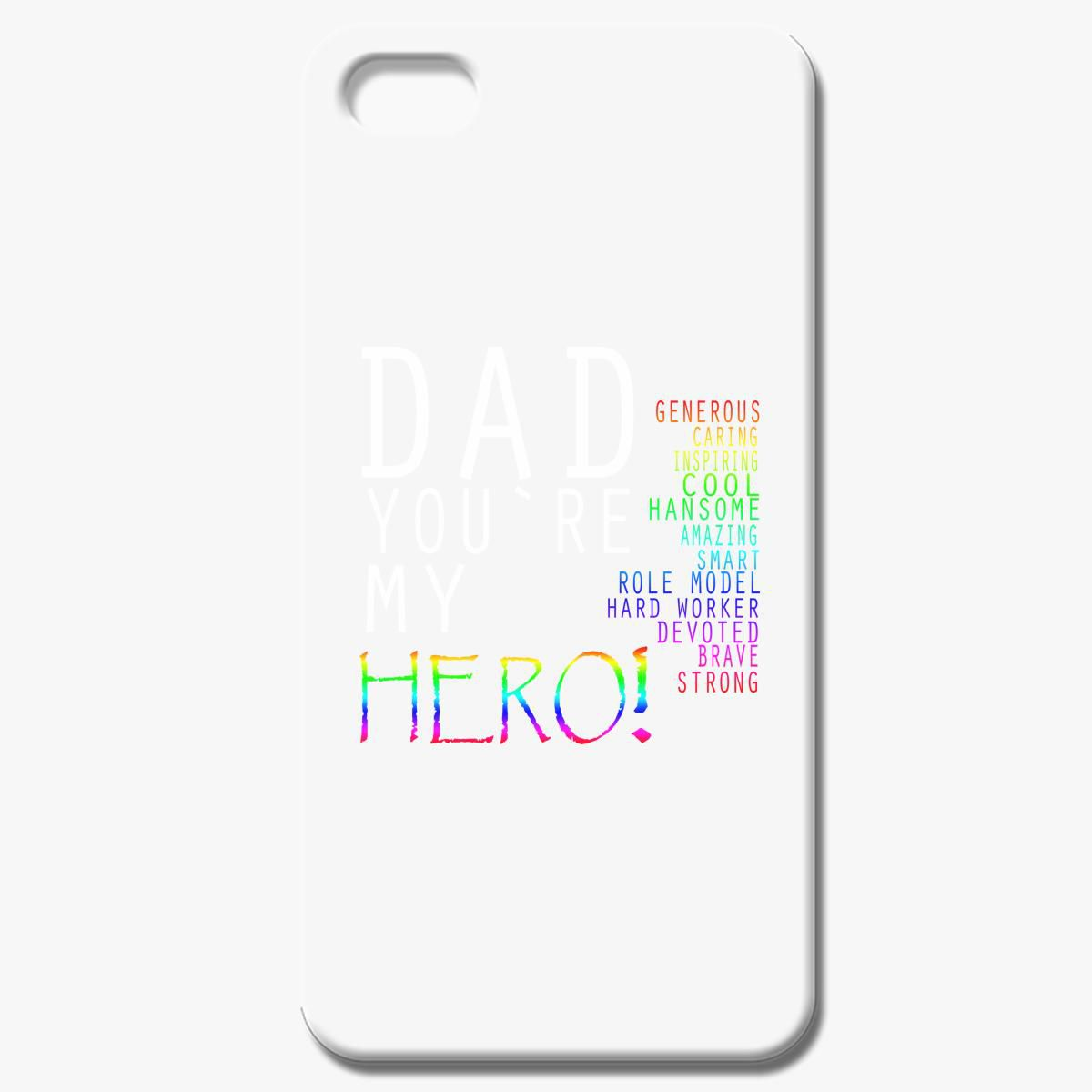 Dad You Are My Hero Iphone 7 Case