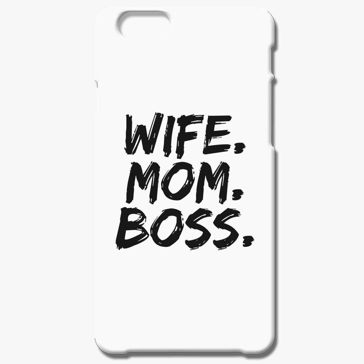 Wife Mom Boss Iphone 6 6s Plus Case