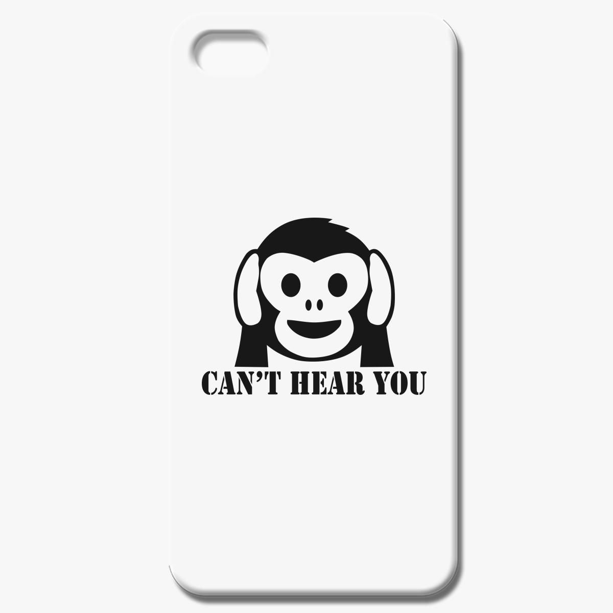 Can T Hear You Iphone 7 Case