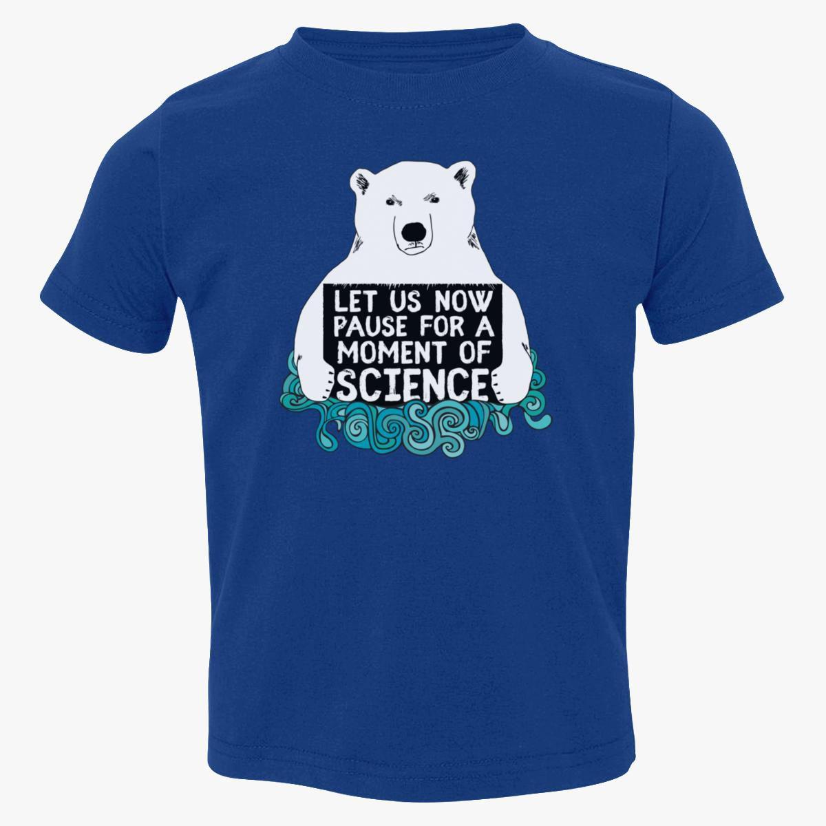 Science Polar Bear Protest Toddler T Shirt