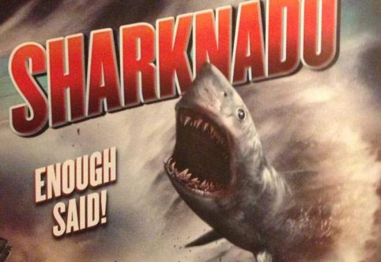 Sharknado.