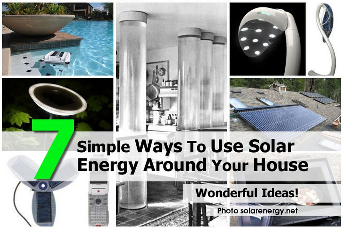 7 Simple Ways To Use Solar Energy Around Your House