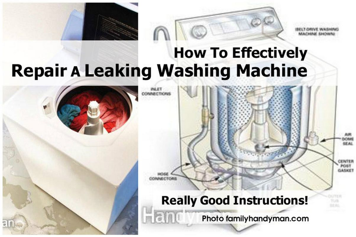 How To Effectively Repair A Leaking Washing Machine