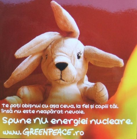 Te poti obisnui cu asa ceva, la fel si copiii tai. Dar nu este neaparat nevoie. Spune nu energiei nucleare.