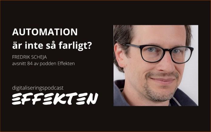 Fredrik Scheja, automation