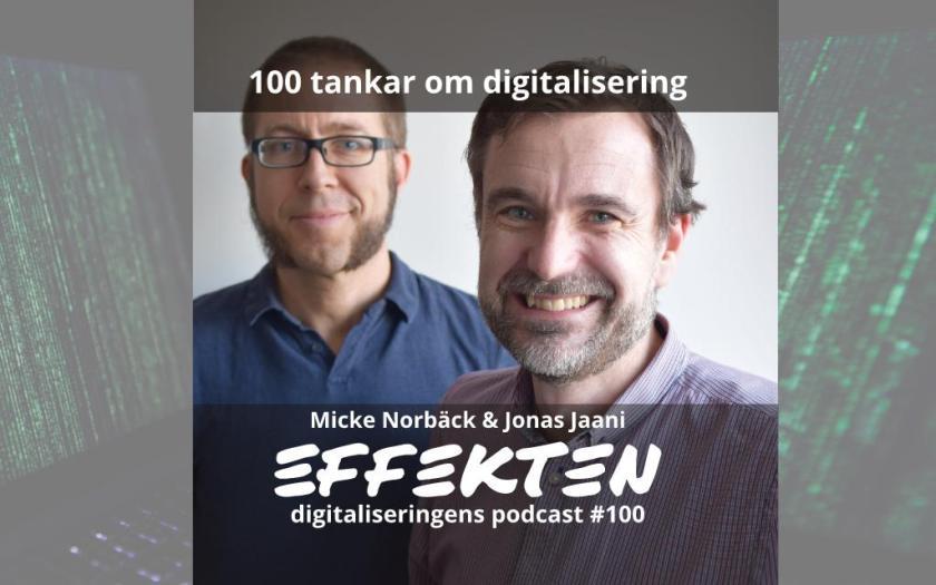 Avsnitt 100 av Effekten Micke Norbäck Jonas Jaani