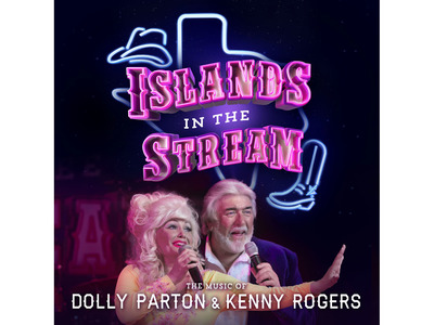 Islands In The Stream - The Music Of Dolly Parton & Kenny ...