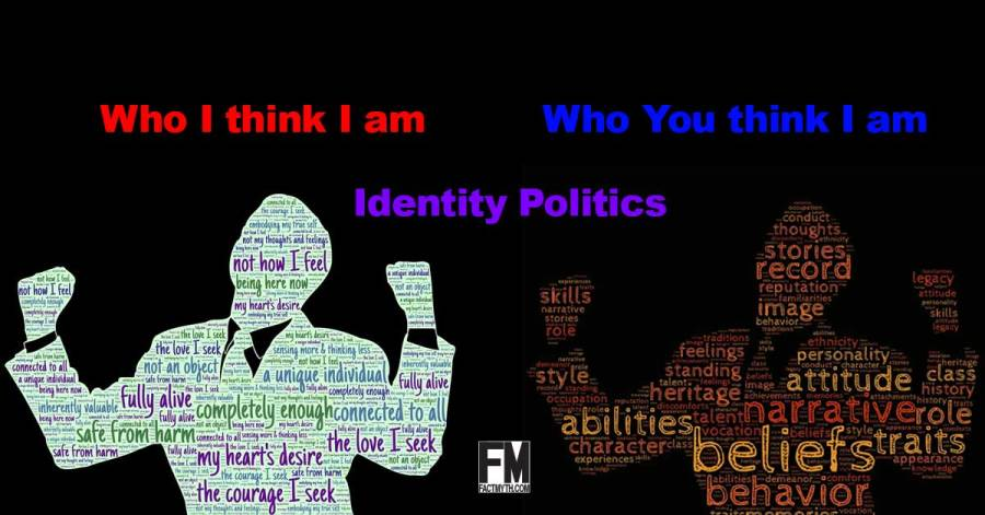 What is Identity Politics    Fact   Myth