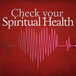 Assessing Your Spiritual Health