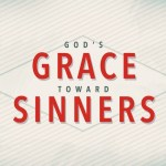 God's Grace Toward Sinners, Part 2: David's Rebuke (2 Samuel 12)