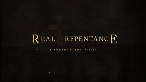 Real Repentance