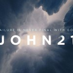 Failure is Never Final with God (John 21)