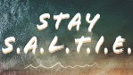 Stay S.A.L.T.I.E.  Challenge