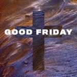 Good Friday 2020 (Mark 14:32-36)