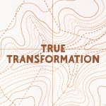 True Transformation (Acts 9:1-31)