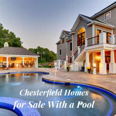 chesterfield homes for sale with pool