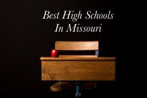 best high schools in missouri