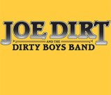 Joes Dirt and the Dirty Boys Band