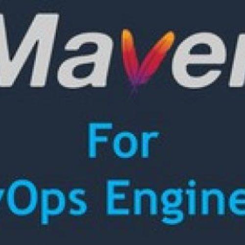 Maven for DevOps Engineers – Maven for Beginners