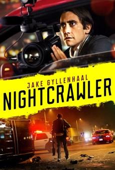 مشاهدة وتحميل فلم Nightcrawler الزاحف الليل اونلاين