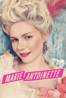 مشاهدة وتحميل فلم Marie Antoinette ماري أنطوانيت اونلاين
