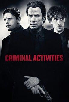 مشاهدة وتحميل فلم Criminal Activities أنشطة إجرامية  اونلاين