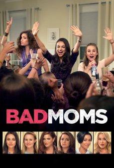 تحميل فلم Bad Moms  اونلاين