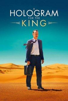 مشاهدة وتحميل فلم A Hologram for the King صورة مجسمة للملك اونلاين