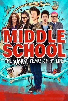 تحميل فلم Middle School: The Worst Years of My Life المدرسة المتوسطة: أسوأ سنوات حياتي اونلاين