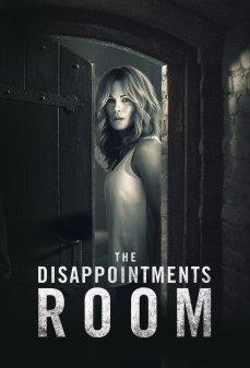 تحميل فلم The Disappointments Room غرفة خيبات الأمل اونلاين