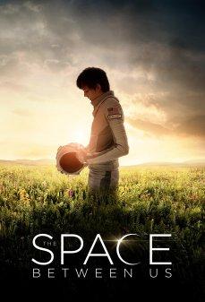 تحميل فلم The Space Between Us الفضاء الذي بيننا اونلاين