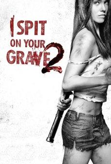 مشاهدة وتحميل فلم I Spit on Your Grave 2 أبصق على قبرك 2 اونلاين
