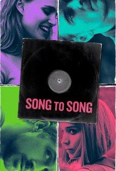 تحميل فلم Song to Song أغنية إلى أغنية اونلاين