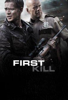 مشاهدة وتحميل فلم First Kill قتل للمرة الأولى اونلاين
