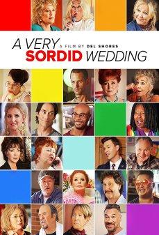 تحميل فلم A Very Sordid Wedding  اونلاين