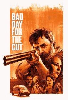تحميل فلم Bad Day for the Cut يوم سيء للقطع اونلاين