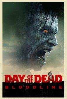 مشاهدة وتحميل فلم Day of the Dead: Bloodline يوم الموتى: خط الدم اونلاين