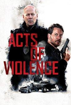 مشاهدة وتحميل فلم Acts of Violence أعمال العُنف اونلاين