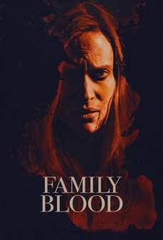 مشاهدة وتحميل فلم Family Blood دم عائلى اونلاين