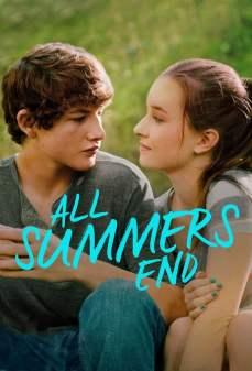 تحميل فلم All Summers End انتهاء الصيف اونلاين
