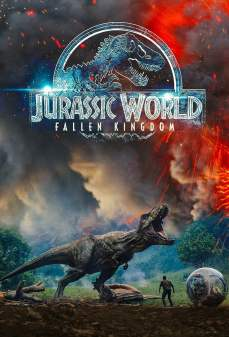تحميل فلم Jurassic World: Fallen Kingdom عالم الديناصورات: المملكة الزائلة اونلاين