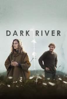 مشاهدة وتحميل فلم Dark River  اونلاين