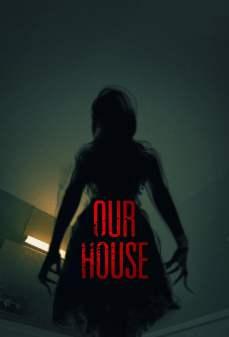 تحميل فلم Our House منزلنا اونلاين