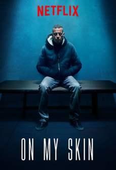 مشاهدة وتحميل فلم On My Skin  اونلاين
