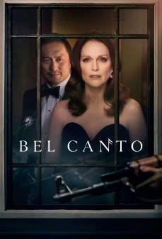 مشاهدة وتحميل فلم Bel Canto بيل كانتو اونلاين