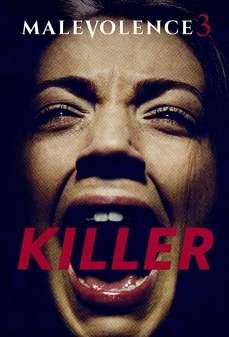 مشاهدة وتحميل فلم Malevolence 3: Killer  اونلاين