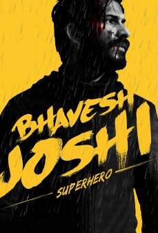 مشاهدة وتحميل فلم Bhavesh Joshi Superhero  اونلاين