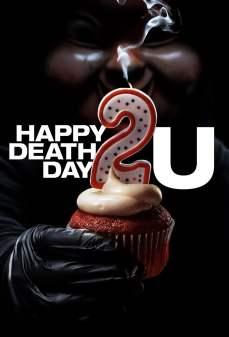 مشاهدة وتحميل فلم Happy Death Day 2U يوم موت سعيد لك اونلاين
