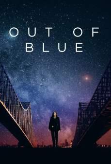 مشاهدة وتحميل فلم Out of Blue من العدم اونلاين